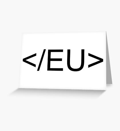 End EU Greeting Card
