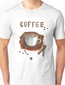 Cup of coffee with cinnamon sticks Unisex T-Shirt