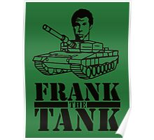 WILL FERRELL - FRANK THE TANK - OLD SCHOOL MOVIE Poster