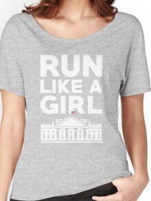 Run Like A Girl - Hillary Clinton Women's Relaxed Fit T-Shirt