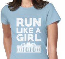 Run Like A Girl - Hillary Clinton Womens Fitted T-Shirt