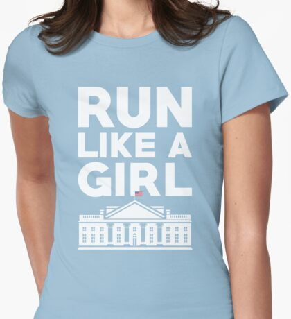 Run Like A Girl - Hillary Clinton Womens Fitted T-Shirt