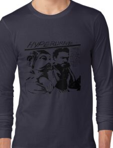 Hyperdrive  Long Sleeve T-Shirt