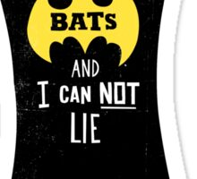 I Like Big Bats Sticker