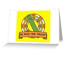 The Simpsons: In rod we trust Greeting Card