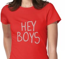 Hey Boys Womens Fitted T-Shirt