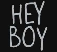 Hey Boy by CarbonClothing