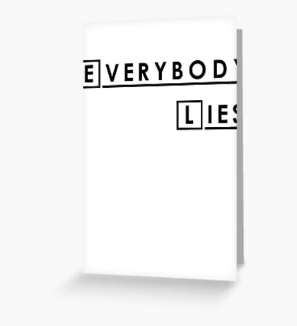 House MD Everybody Lies Hugh Laurie Greeting Card