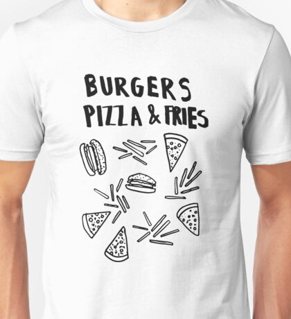 Burgers Pizzaa  Fries and  Cheese T-Shirt