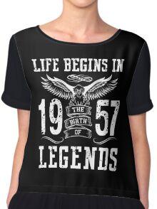 Life Begins In 1957 Birth Legends Chiffon Top