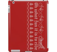 Oh what fun it is to ride iPad Case/Skin