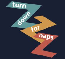 Turn Down for Naps Kids Tee