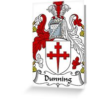 Dunning Coat of Arms / Dunning Family Crest Greeting Card