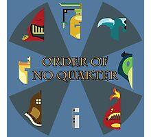 The Order of No Quarter Photographic Print