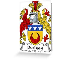Durham Coat of Arms / Durham Family Crest Greeting Card