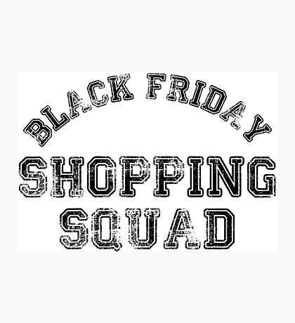 Black Friday Shopping Squad Photographic Print