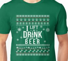 I Lift To Drink More Beer - Christmas Gift  Unisex T-Shirt