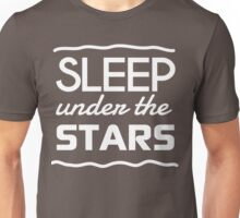 Sleep under the stars Unisex T-Shirt
