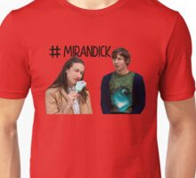 Haters Back Off Miranda Sings Mirandick Unisex T-Shirt