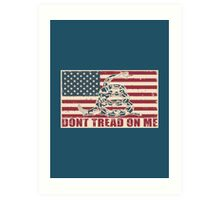 Don't Tread On Me Art Print