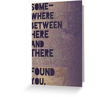 Here and There Greeting Card