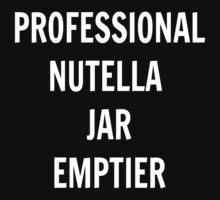Professional Nutella Jar Emptier Kids Tee