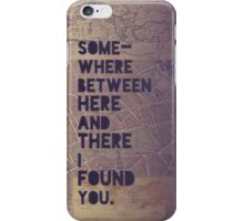 Here and There iPhone Case/Skin