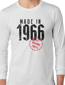 Made In 1966, All Original Parts Long Sleeve T-Shirt