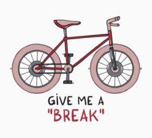 Give me a break Kids Tee