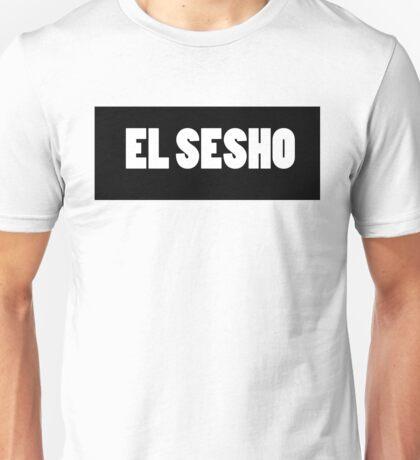 THE SESH 'EL SESHO' TSHIRT Unisex T-Shirt