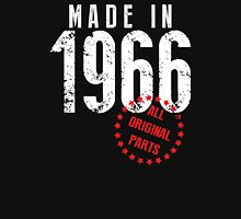 Made In 1966, All Original Parts Unisex T-Shirt