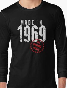Made In 1969, All Original Parts Long Sleeve T-Shirt