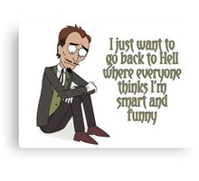 Rick and Morty – I Just Want to Go Back to Hell Canvas Print
