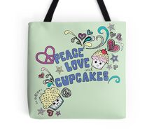 Peace, Love and cupcakes. Tote Bag