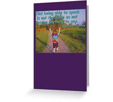 Not Being Able to Speak - rainbow tie-dye Greeting Card
