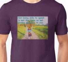 Not Being Able to Speak - rainbow tie-dye Unisex T-Shirt