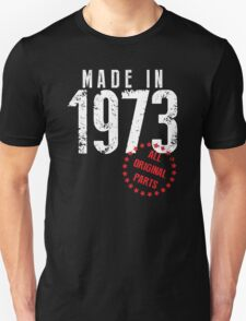 Made In 1973, All Original Parts T-Shirt
