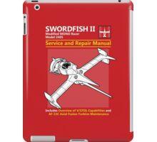 Swordfish Service and Repair Manual iPad Case/Skin