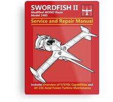 Swordfish Service and Repair Manual Metal Print