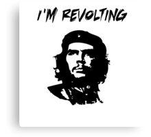 Che Guevara I'm Revolting Canvas Print