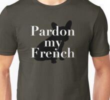 Pardon My French (Bulldog) Unisex T-Shirt
