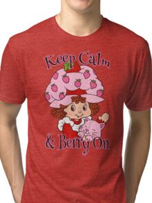 Keep Calm and Berry On Tri-blend T-Shirt