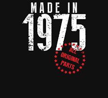 Made In 1975, All Original Parts Unisex T-Shirt