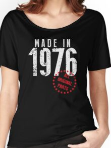 Made In 1976, All Original Parts Women's Relaxed Fit T-Shirt
