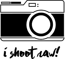 I Shoot Raw! Photographic Print