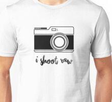 I Shoot Raw! Unisex T-Shirt