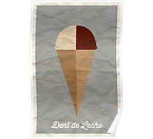 Dent de Leche Poster
