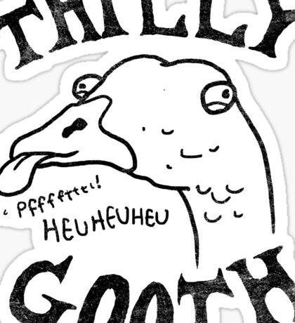 Thilly Gooth Sticker