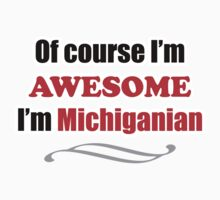 Michigan Is Awesome Kids Clothes