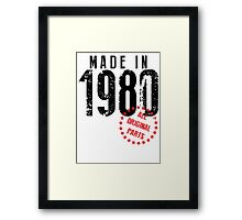Made In 1980, All Original Parts Framed Print
